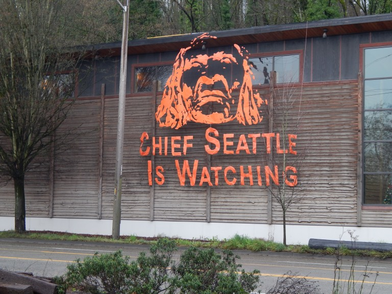 Chief Seattle is Watching